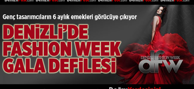 Denizli'de Fashion Week Gala Defilesi