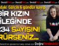 14 yaşındaki Gülçin'den 6 gündür haber yok