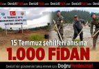 15 Temmuz Şehitleri Anısına 1000 Fidan