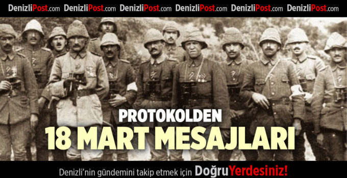 PROTOKOLDEN 18 MART MESAJLARI