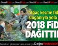 2018 fidan dağıttılar
