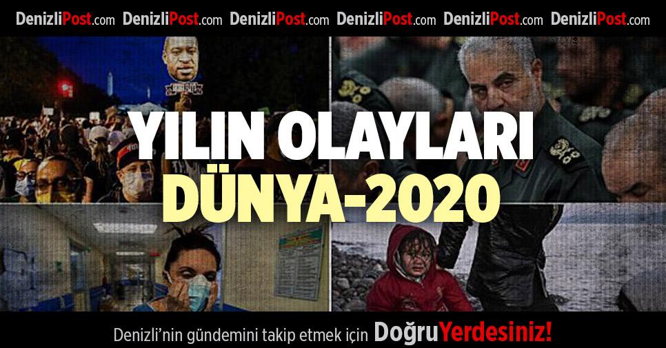 DÜNYA'DA 2020 BÖYLE GEÇTİ