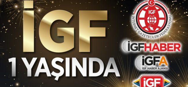 İNTERNET GAZETECİLERİ FEDERASYONU (İGF) 1 YAŞINDA