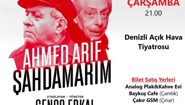 GENCO ERKAL, DENİZLİLİLERLE ŞAHDAMARIM'I BULUŞTURUYOR
