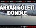 Akyar Göleti Dondu