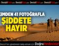 """41 Hekim 41 Fotoğrafla """"Şiddete Hayır"""" Diyor."""