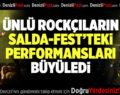 Ünlü Rockçıların Salda Fest'teki Performansları büyüledi