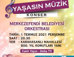 'YAŞASIN MÜZİK' İSİMLİ KONSER