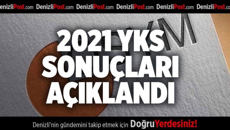 2021 YKS SONUÇLARI AÇIKLANDI
