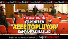 """'ÖĞRENCİLER AEEE TOPLUYOR"""" KAMPANYASI BAŞLADI"""