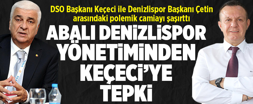 Abalı Denizlispor'da polemik krizi