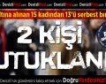 Acıpayam'da FETÖ'den 2 Kişi Tutuklandı