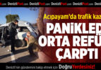 Acıpayam'da Trafik Kazası:1 Yaralı