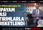 Milletvekili Şahin Tin, Acıpayam'da Hemşehrileri İle Buluştu