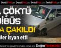 Acıpayam'da Alt Yapı Çalışmasının Yapıldığı Yol Çöktü Minibüs Yola Çakıldı