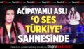 Acıpayamlı Aslı 'O Ses Türkiye' Sahnesinde