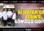 Acıpayam'dan Afrin'e Gönüllü Gidiyor