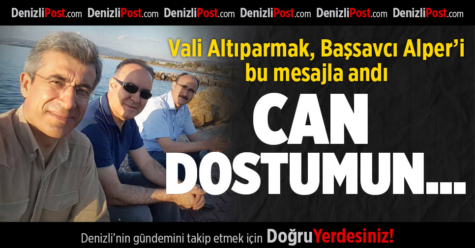 "Vali Altıparmak'tan ""Can Dostum"" Mesajı"