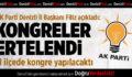 AK Parti Denizli'de İlçe Kongreleri Ertelendi