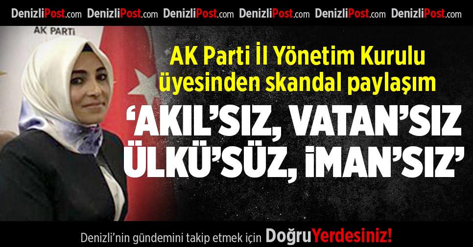AK Parti İl Yönetim Kurulu Üyesi'nden Skandal Paylaşım
