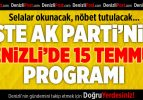 İşte AK Parti'nin Denizli'de 15 Temmuz Programı