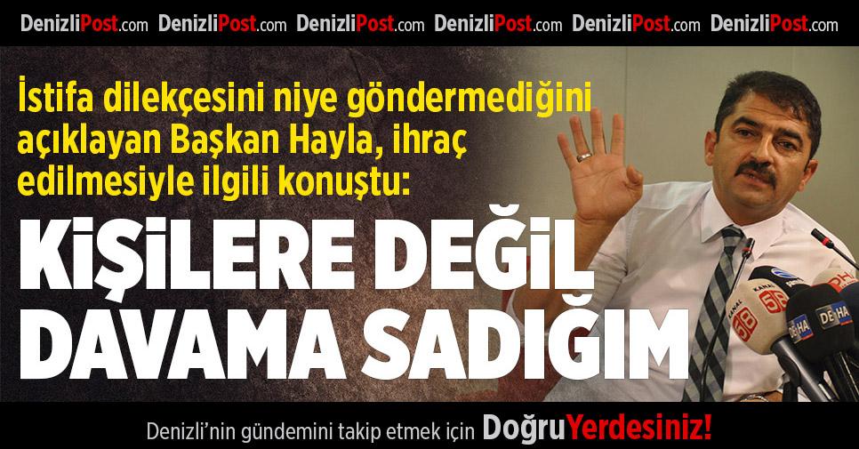AK Parti'den İhraç Edilen Başkan Hayla Konuştu