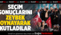 Denizli'de Ak Parti'lilerden zeybekli kutlama