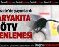 Akaryakıta ÖTV Düzenlemesi