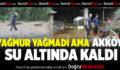 Akköy Sular Altında Kaldı