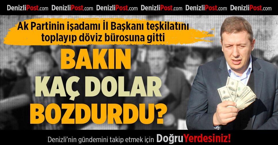 AK Parti İl Başkanı Filiz 2023 dolar bozdurdu