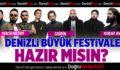 Denizli'nin en büyük festivali geliyor