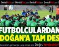 Denizlispor'da Tandoğan'a futbolculardan tam destek