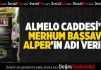 ALMELO CADDESİ'NEALPER'İN ADI VERİLDİ