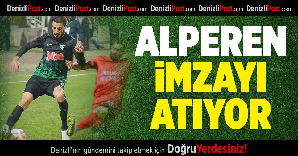 Denizlispor'da Alperen imza atıyor