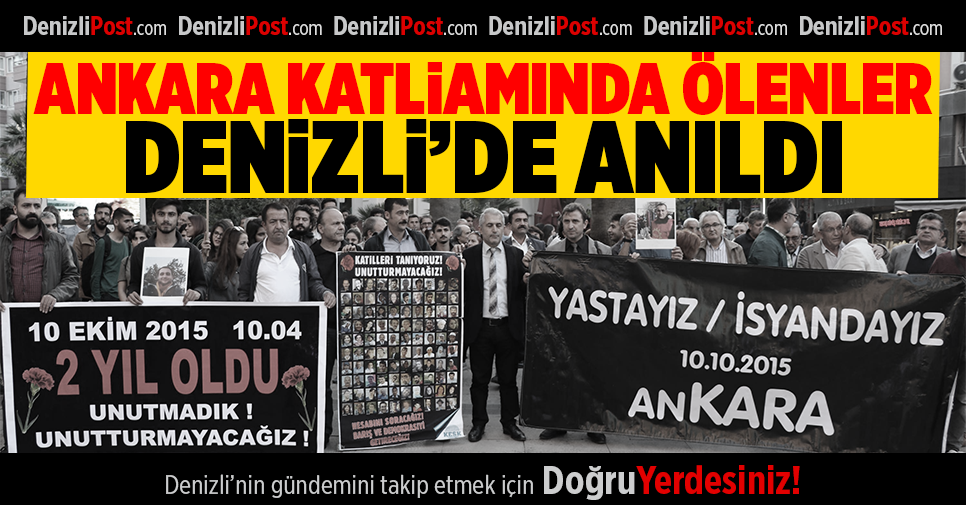 Ankara katliamında ölenler, Denizli'de anıldı