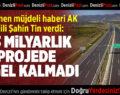 Denizli'nin Beklediği Haberi, AK Partili Şahin Tin Verdi