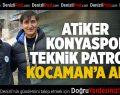 Atiker Konyaspor teknik direktörü Kocaman'a alkış