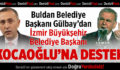 Başkan Gülbay'dan Kocaoğlu'na Destek