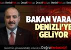 BAKAN VARANK DENİZLİ'YE GELİYOR