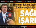 Bakan Zeybekci: Kabine değişikliği sağlık işaretidir