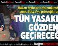 Bakan Zeybekci: Pazartesi Rusya'ya gidip yasakları gözden geçireceğiz