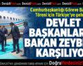 Türkiye'ye Gelen Devlet Başkanlarını Bakan Zeybekci Karşılıyor