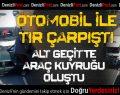 Denizli-İzmir Karayolunda Kaza