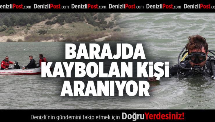 BARAJDA KAYBOLAN KİŞİ ARANIYOR