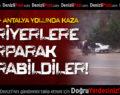 Denizli-Antalya Kara Yolunda Kaza: 2 Yaralı