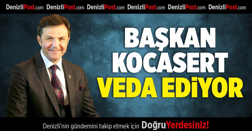 Başkan Kocasert Veda Ediyor