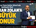 Başkan Zolan'a Büyük Onur