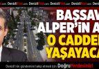 Başsavcı Alper'in Adı O Caddede Yaşayacak