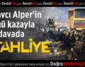 Başsavcı Alper'in öldüğü kazayla ilgili davada 2 tahliye