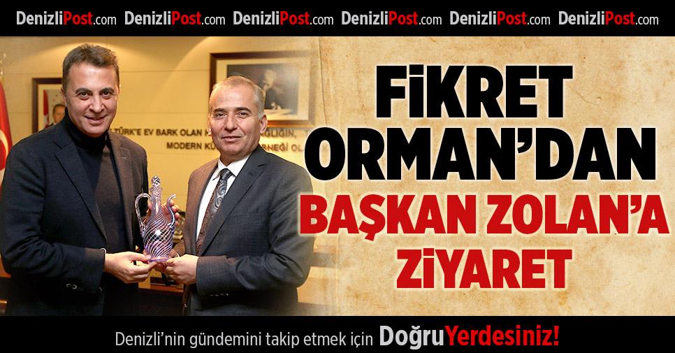 BJK Başkanı Fikret Orman'dan Başkan Zolan'a ziyaret